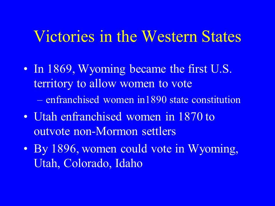 Victories in the Western States