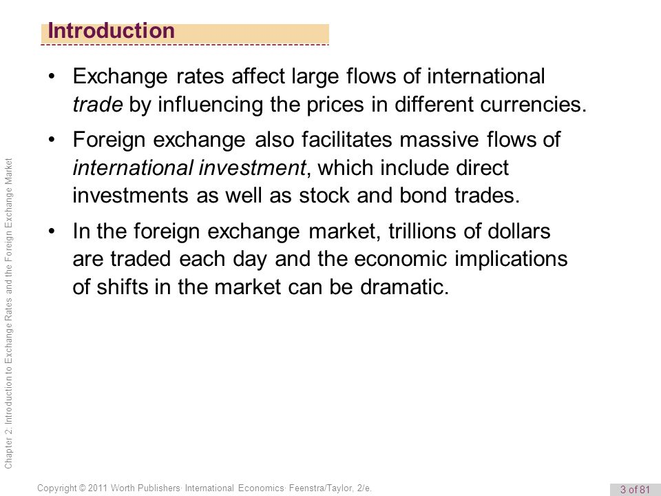 Introduction Exchange Rates Affect Large Flows Of International Trade By Influencing The Prices In Diffe Currencies