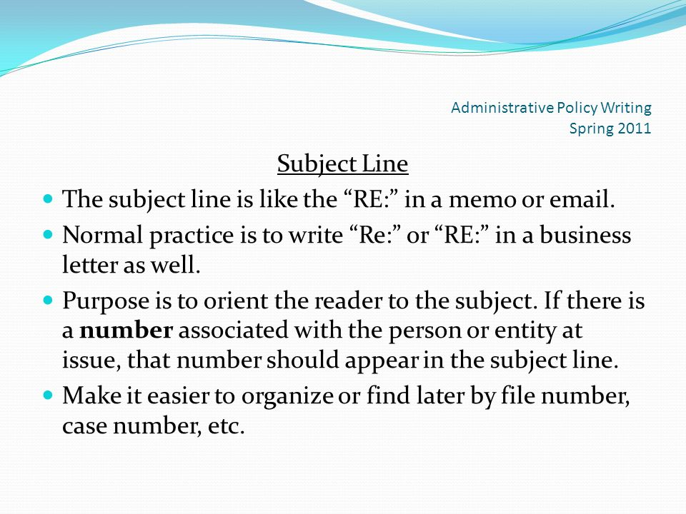 Business letter reference line image collections letter format business letter format and ethics ppt download 16 administrative policy writing spring 2011 subject line expocarfo spiritdancerdesigns Images