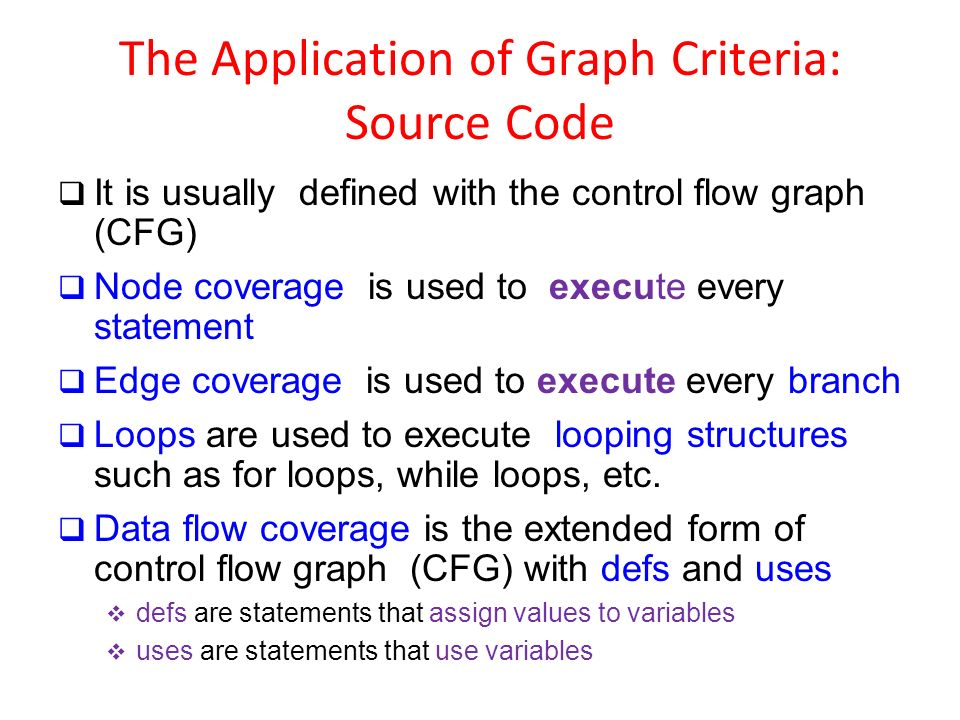 The Application of Graph Criteria: Source Code