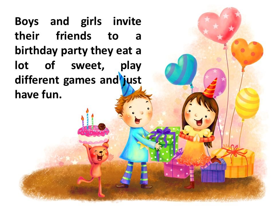 Birthday party birthday party t phonetic exercise p k 8 boys and girls invite their friends to a birthday party they eat a lot of sweet play different games and just have fun filmwisefo