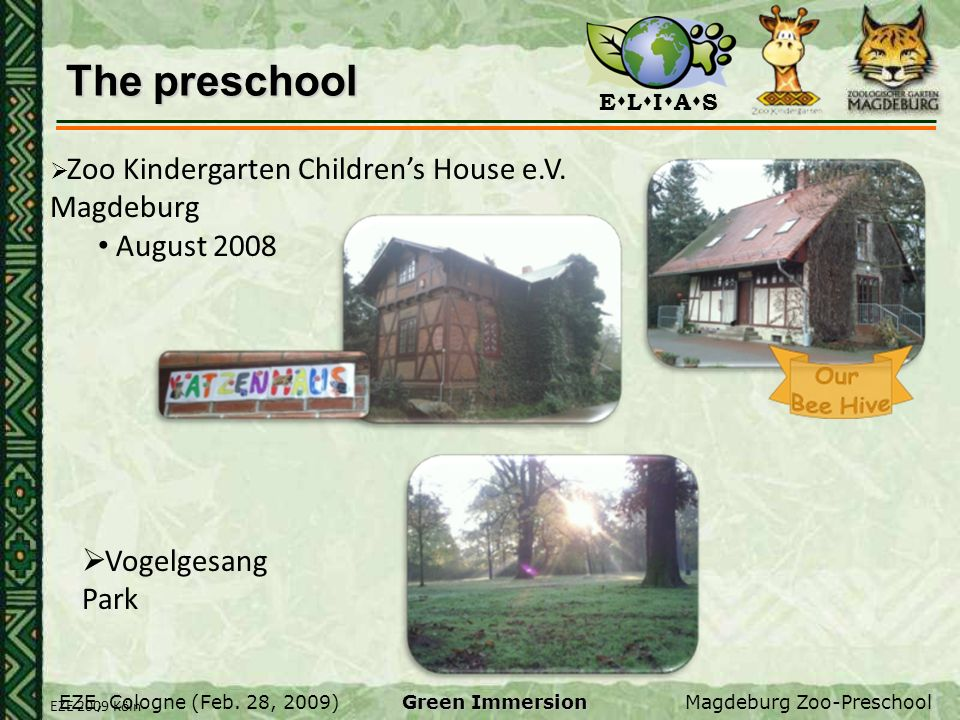 The preschool August 2008 Vogelgesang Park