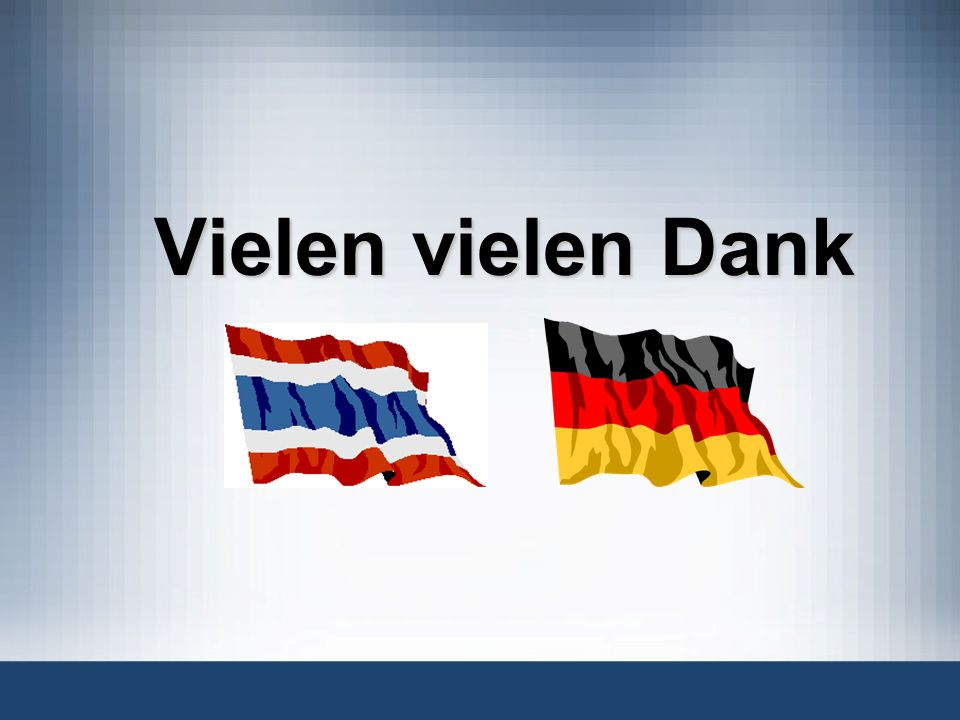 Vielen vielen Dank Again,// I wish to thank you all for your kind attention, and look forward to talking to you later//