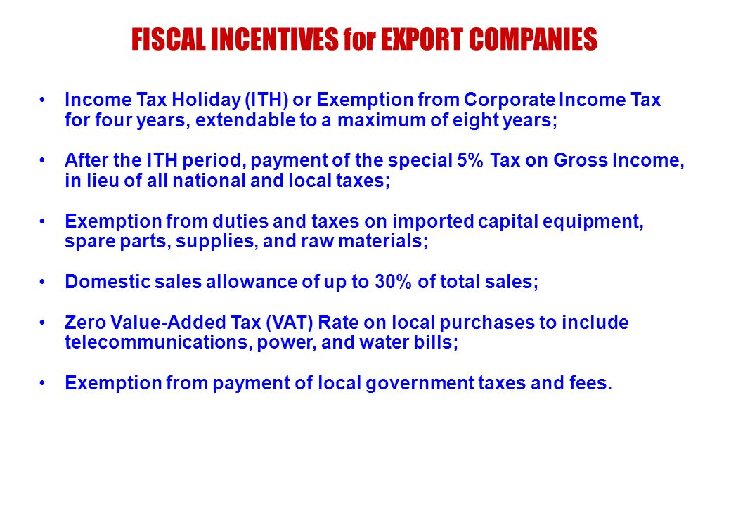 FISCAL INCENTIVES for EXPORT COMPANIES