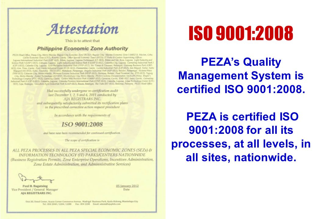 PEZA's Quality Management System is certified ISO 9001:2008.