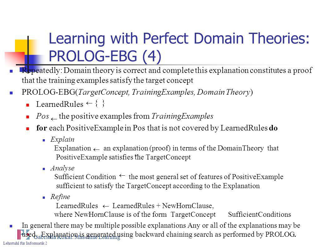 Learning with Perfect Domain Theories: PROLOG-EBG (4)