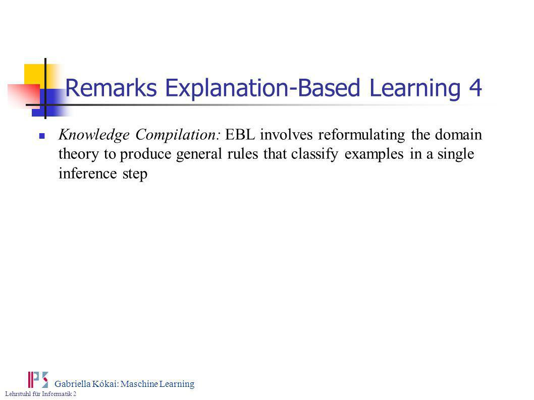 Remarks Explanation-Based Learning 4
