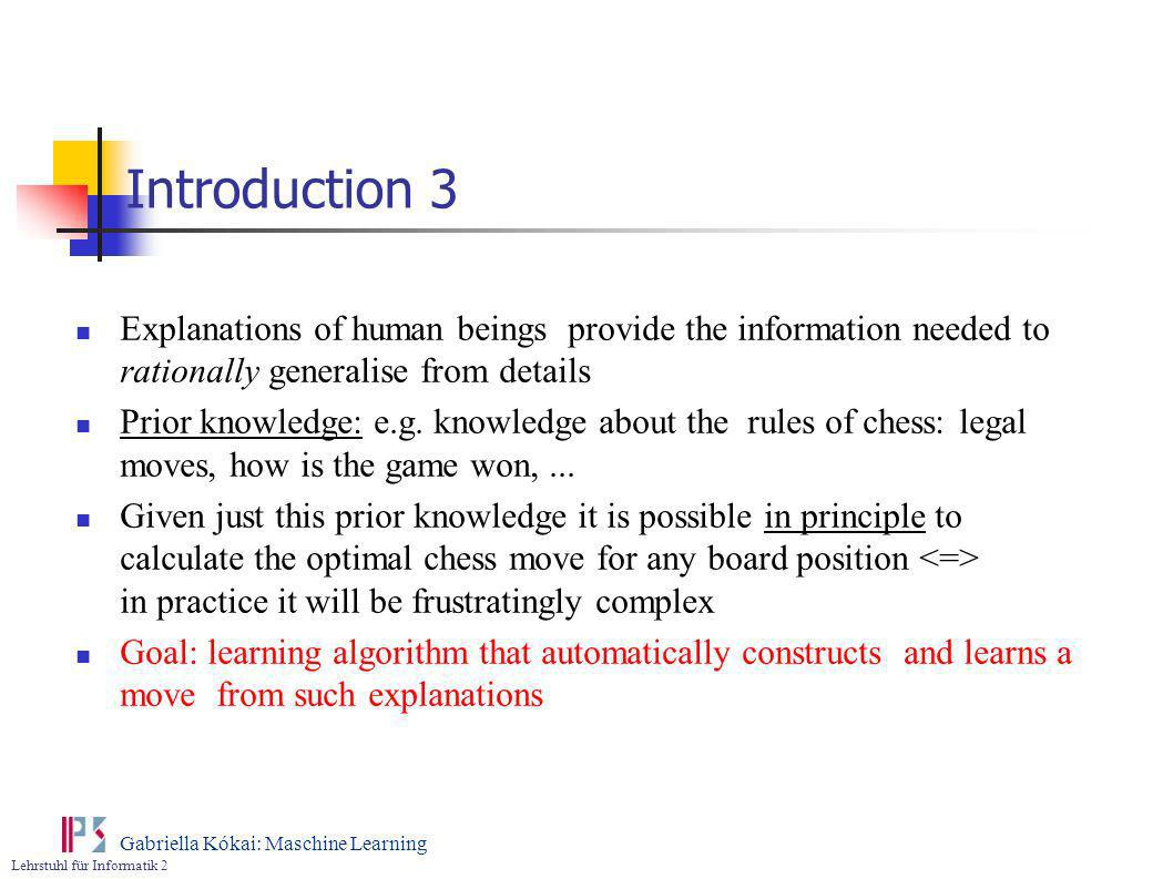 Introduction 3 Explanations of human beings provide the information needed to rationally generalise from details.