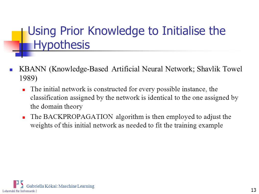 Using Prior Knowledge to Initialise the Hypothesis