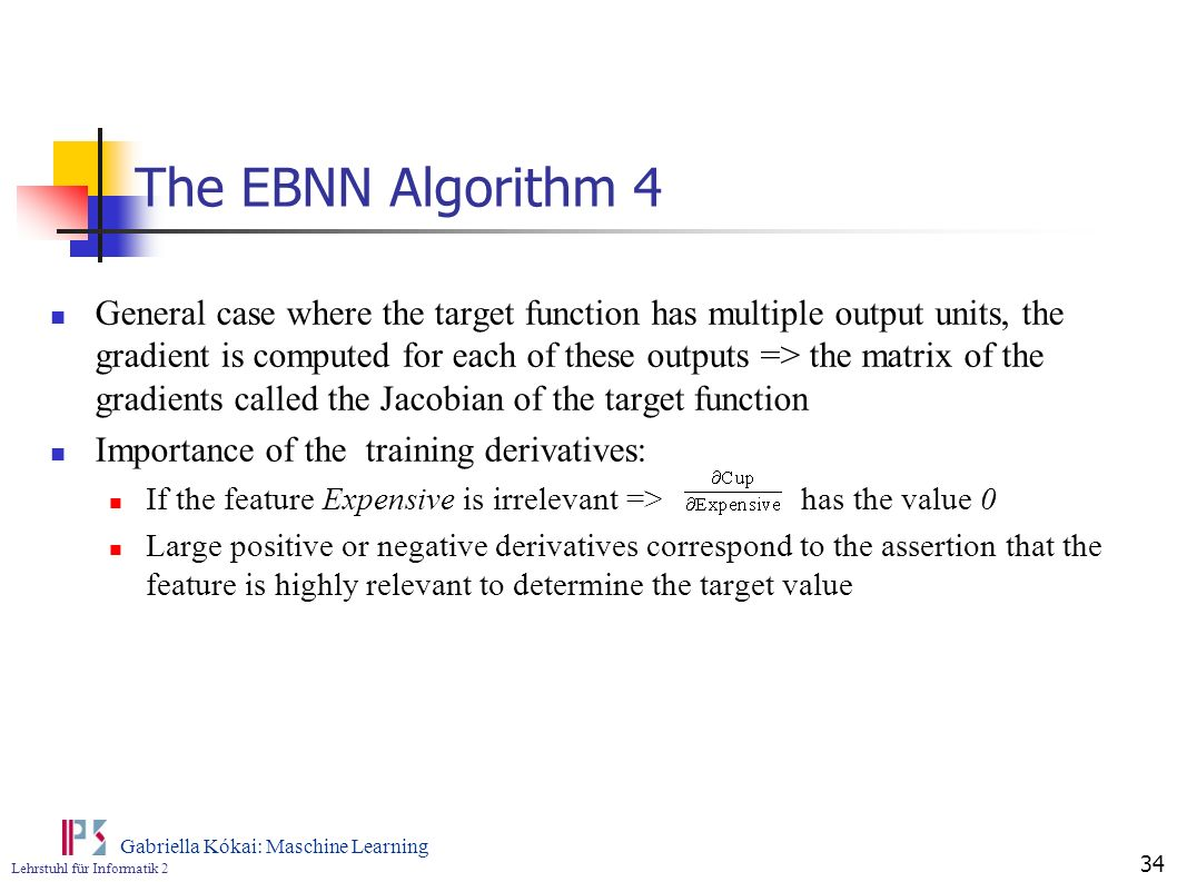 The EBNN Algorithm 4