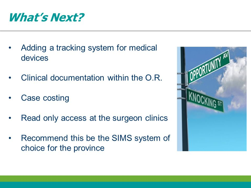 What's Next Adding a tracking system for medical devices