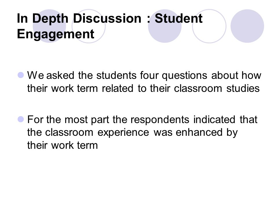 In Depth Discussion : Student Engagement