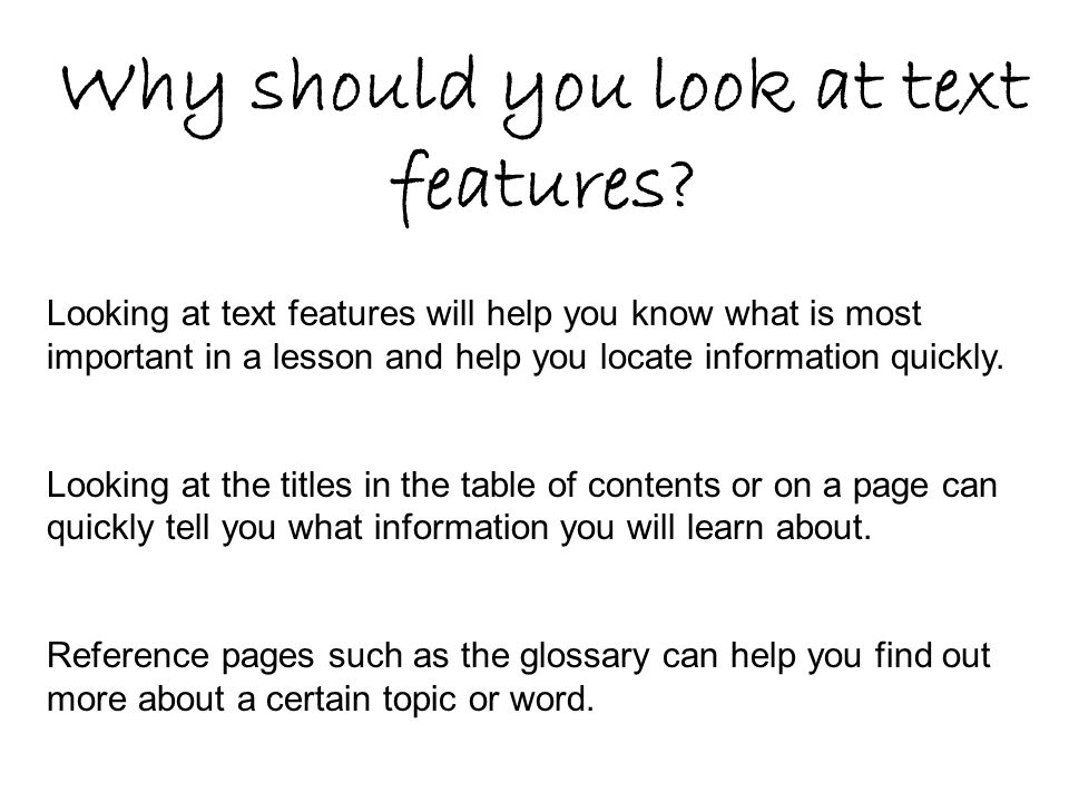 Why should you look at text features