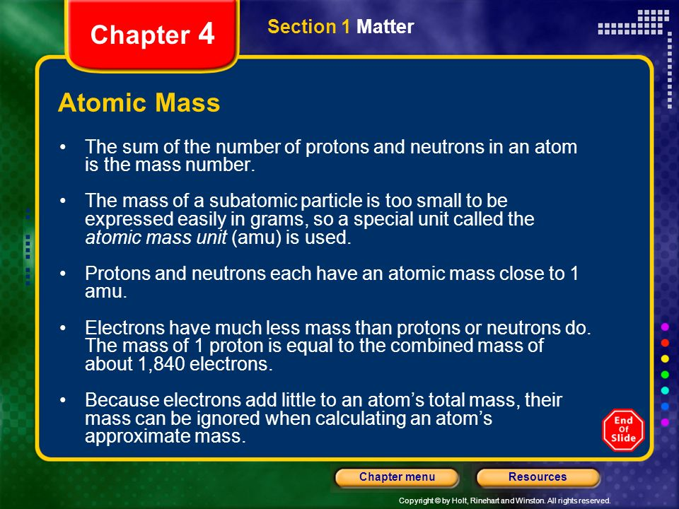 Chapter 4 Atomic Mass Section 1 Matter