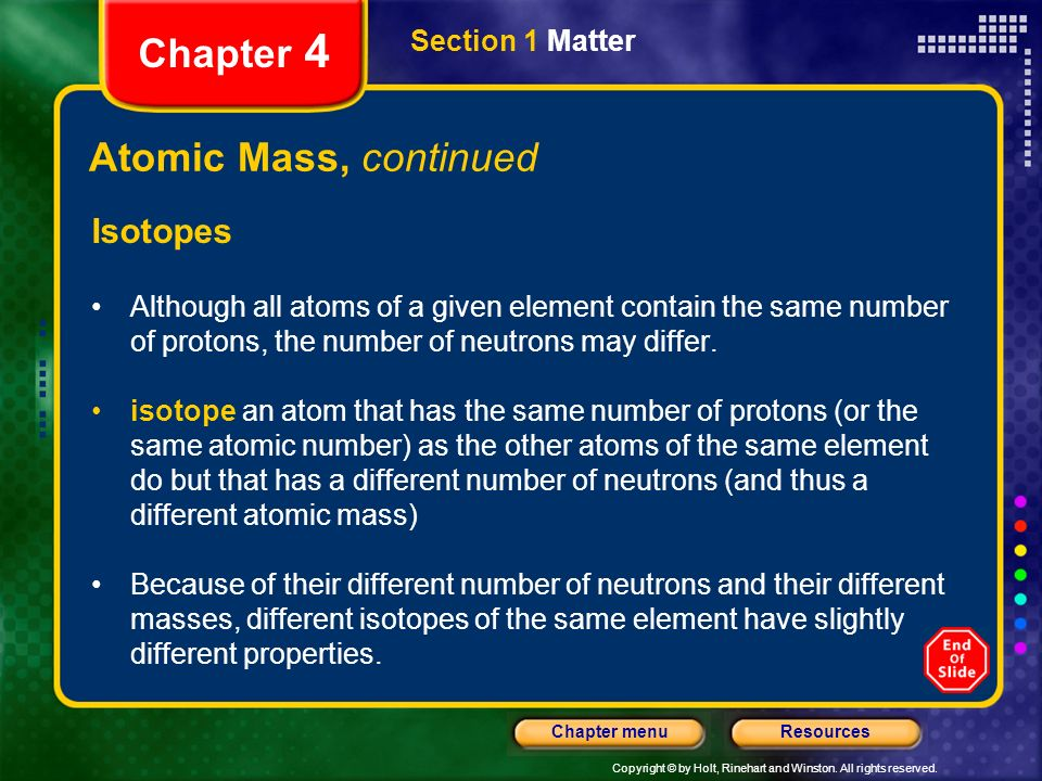 Chapter 4 Atomic Mass, continued Isotopes Section 1 Matter
