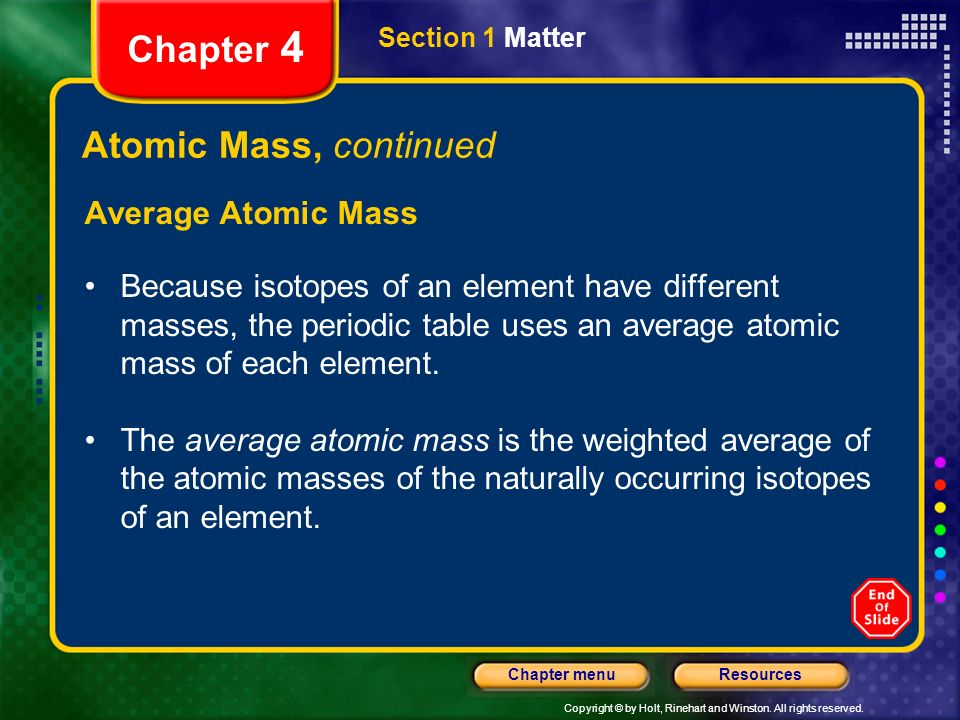 Chapter 4 Atomic Mass, continued Average Atomic Mass