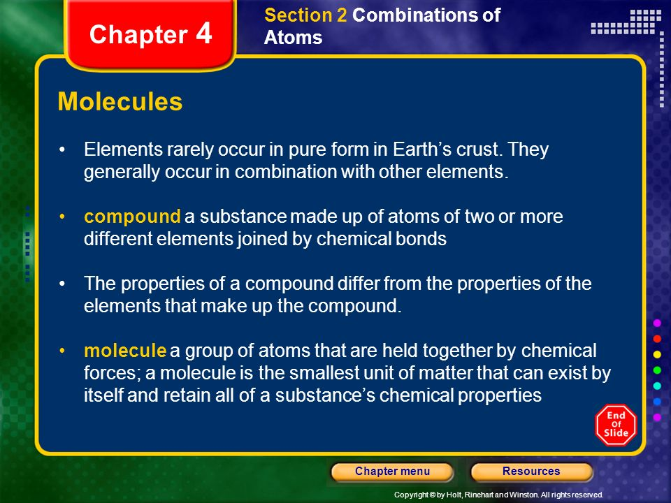 Chapter 4 Molecules Section 2 Combinations of Atoms