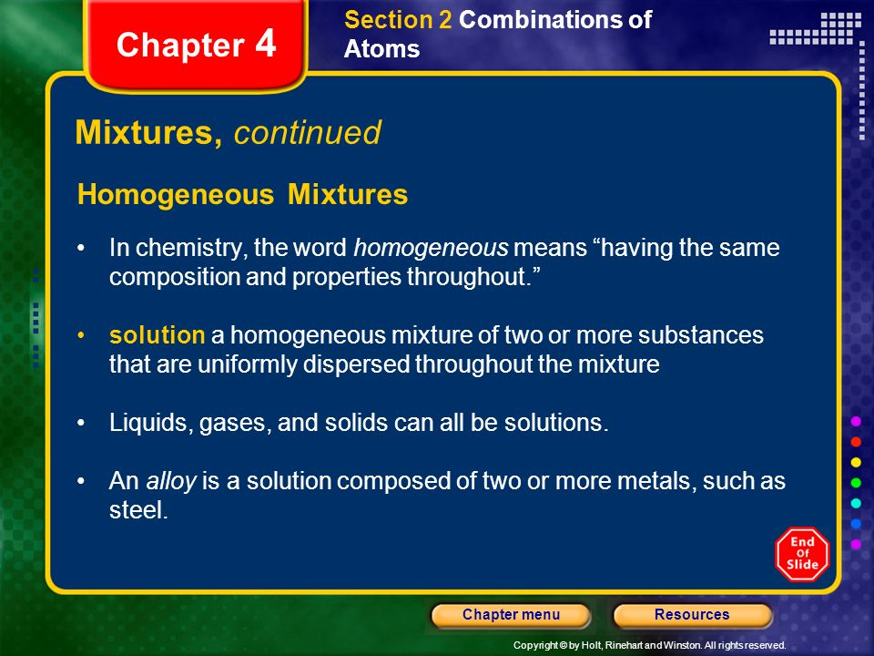 Chapter 4 Mixtures, continued Homogeneous Mixtures