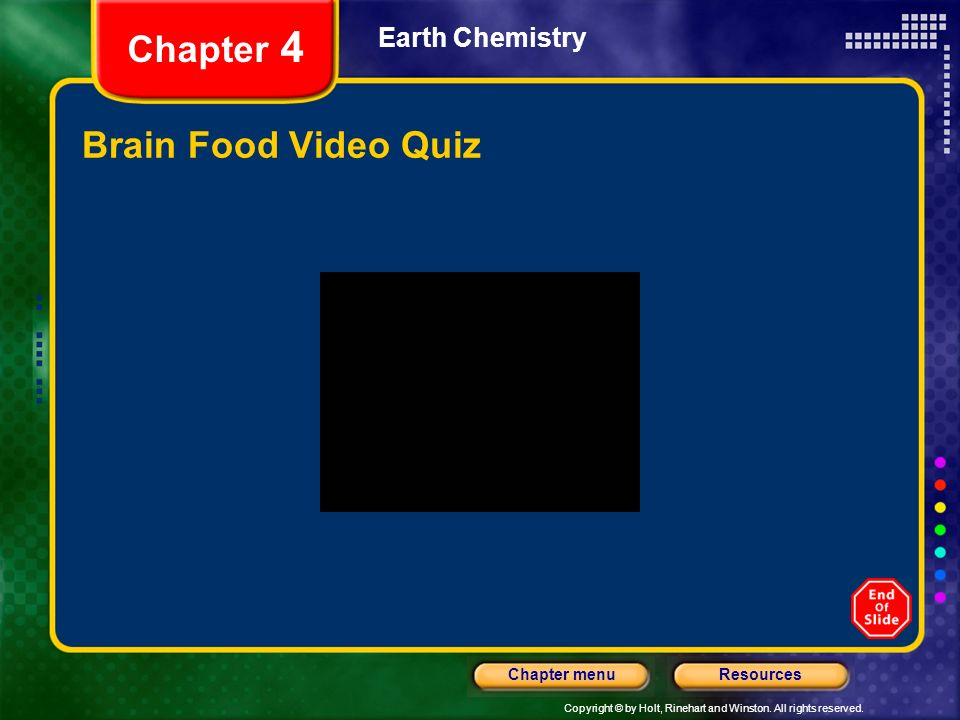 Chapter 4 Earth Chemistry Brain Food Video Quiz