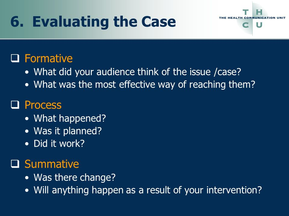 6. Evaluating the Case Formative Process Summative