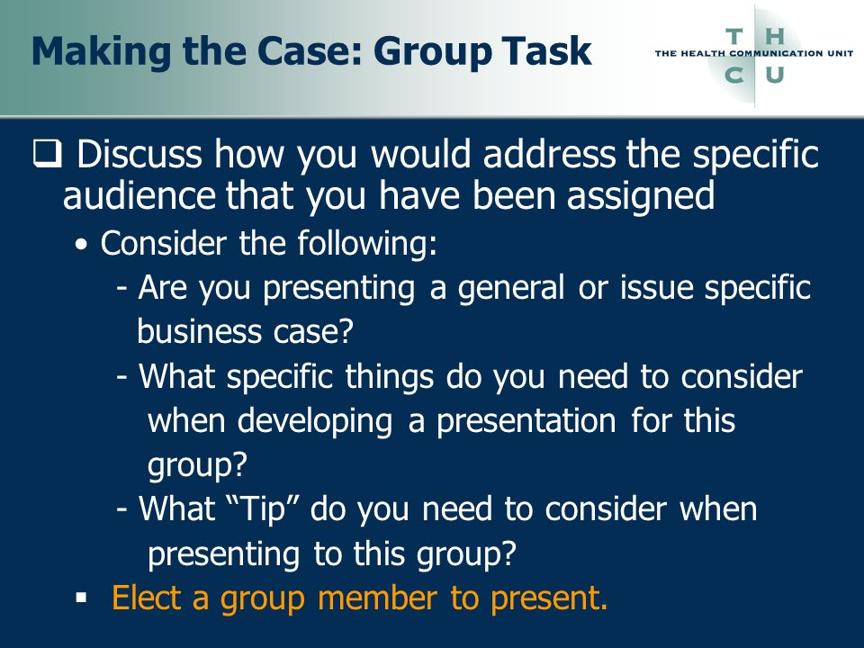 Making the Case: Group Task