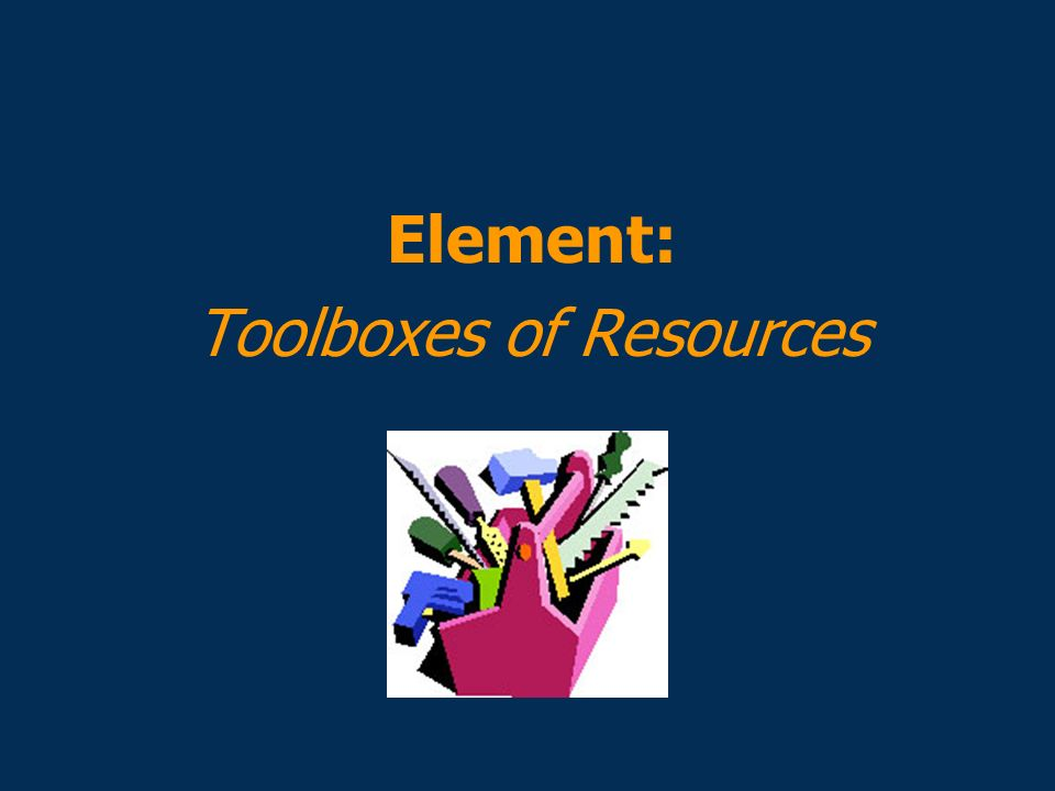 Toolboxes of Resources