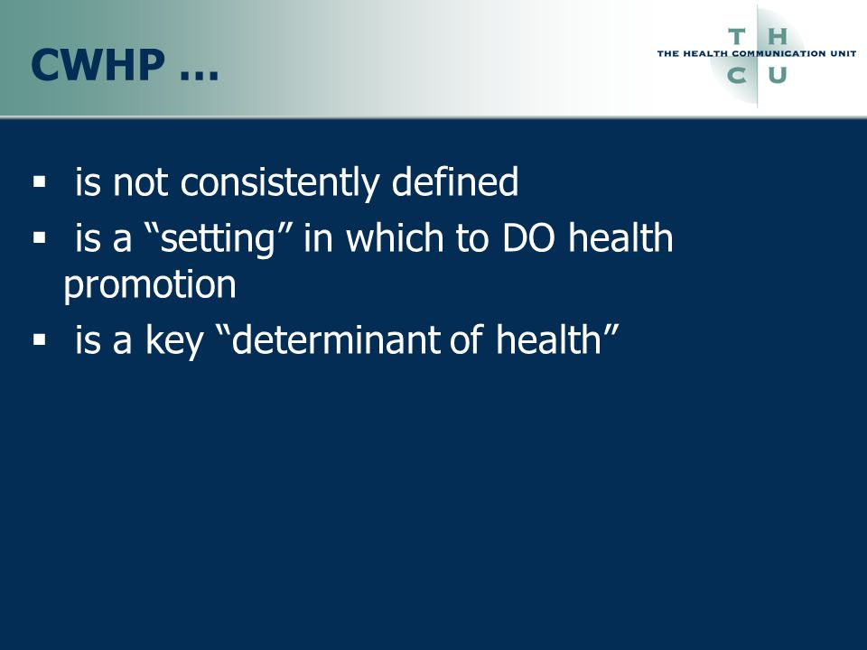 CWHP … is not consistently defined