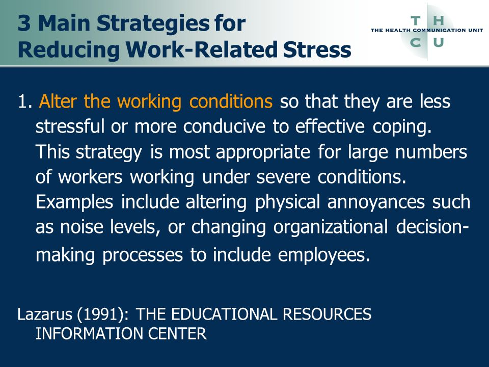 3 Main Strategies for Reducing Work-Related Stress