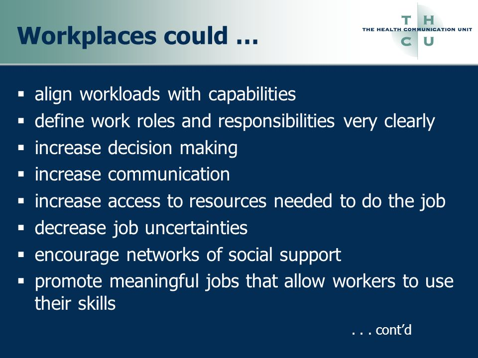 Workplaces could … align workloads with capabilities