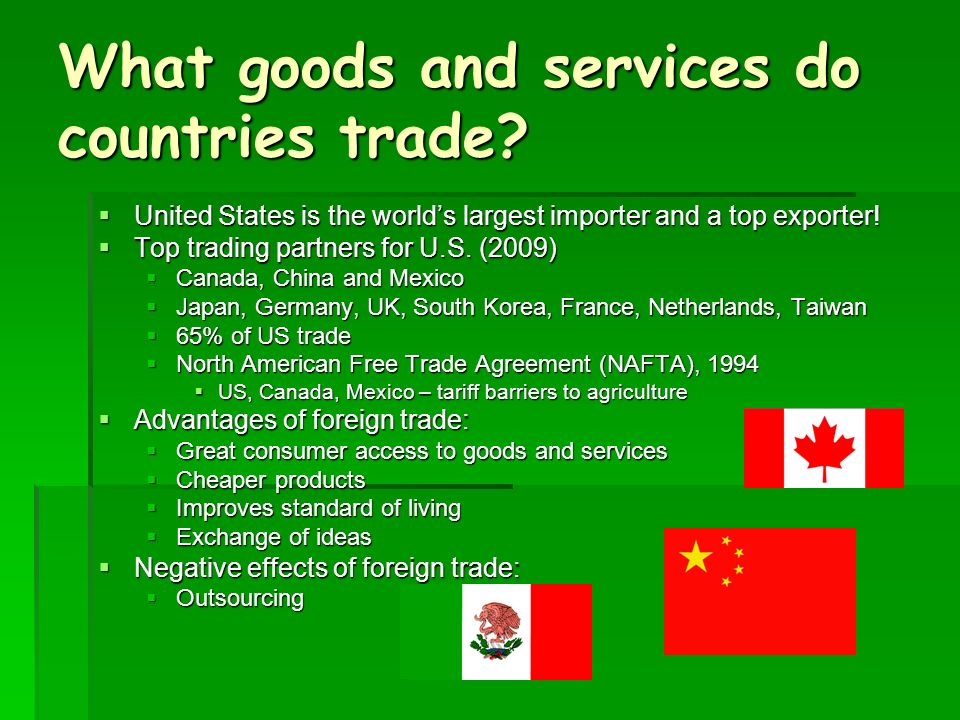 What goods and services do countries trade