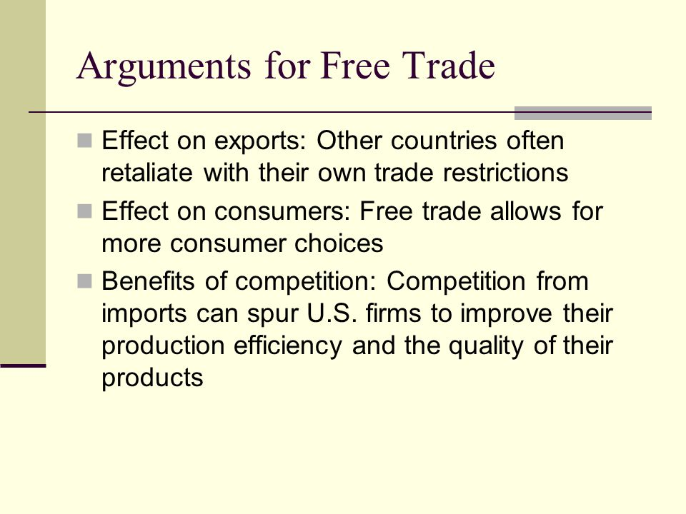 Arguments for Free Trade