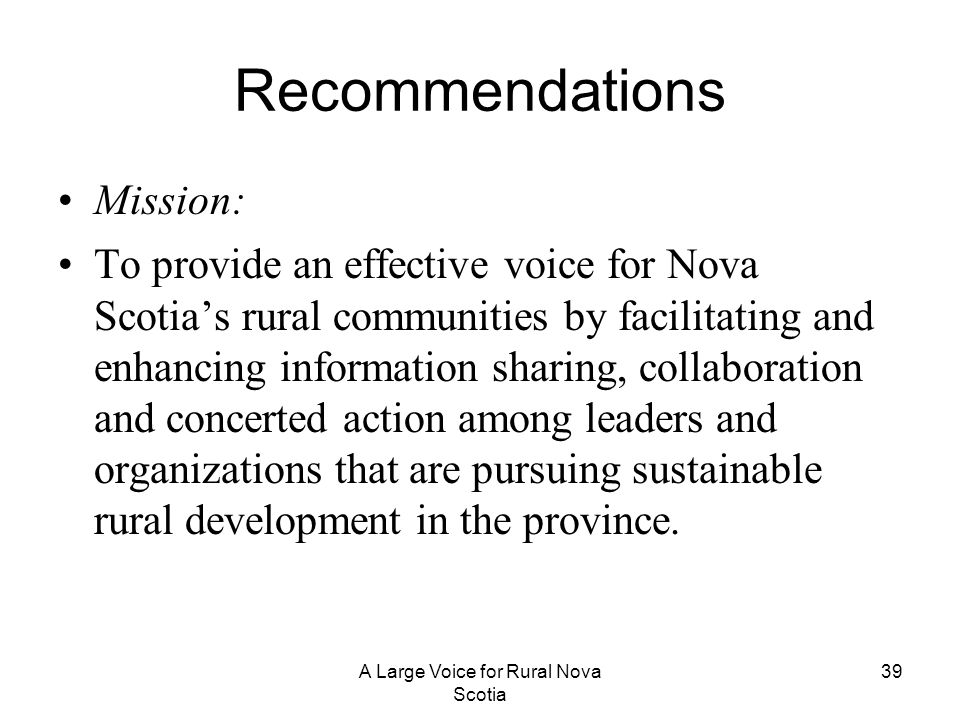 A Large Voice for Rural Nova Scotia