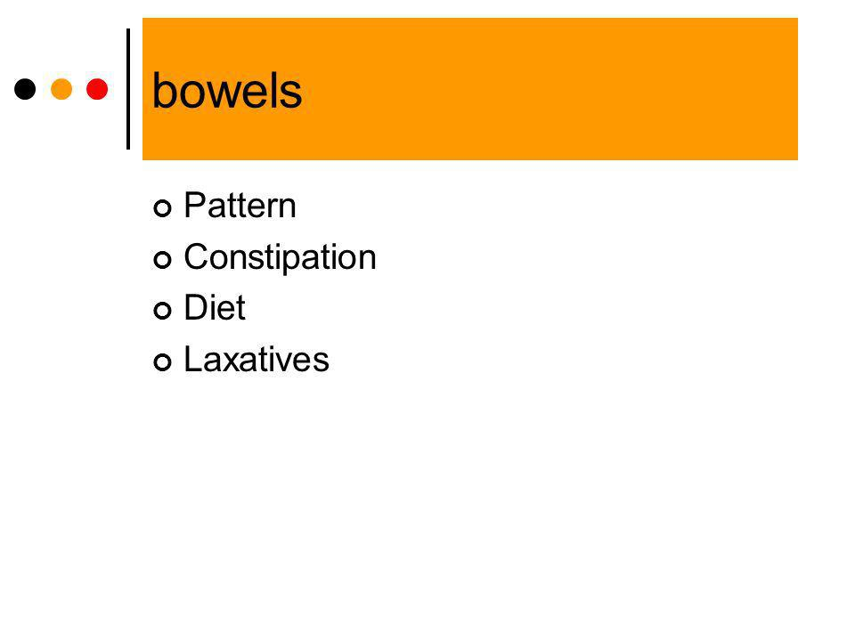 bowels Pattern Constipation Diet Laxatives