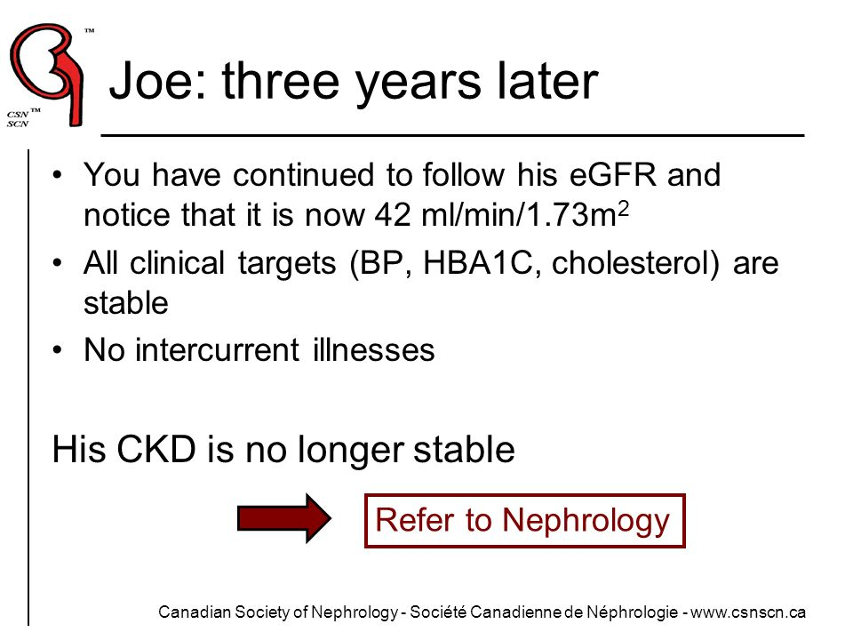 Joe: three years later His CKD is no longer stable