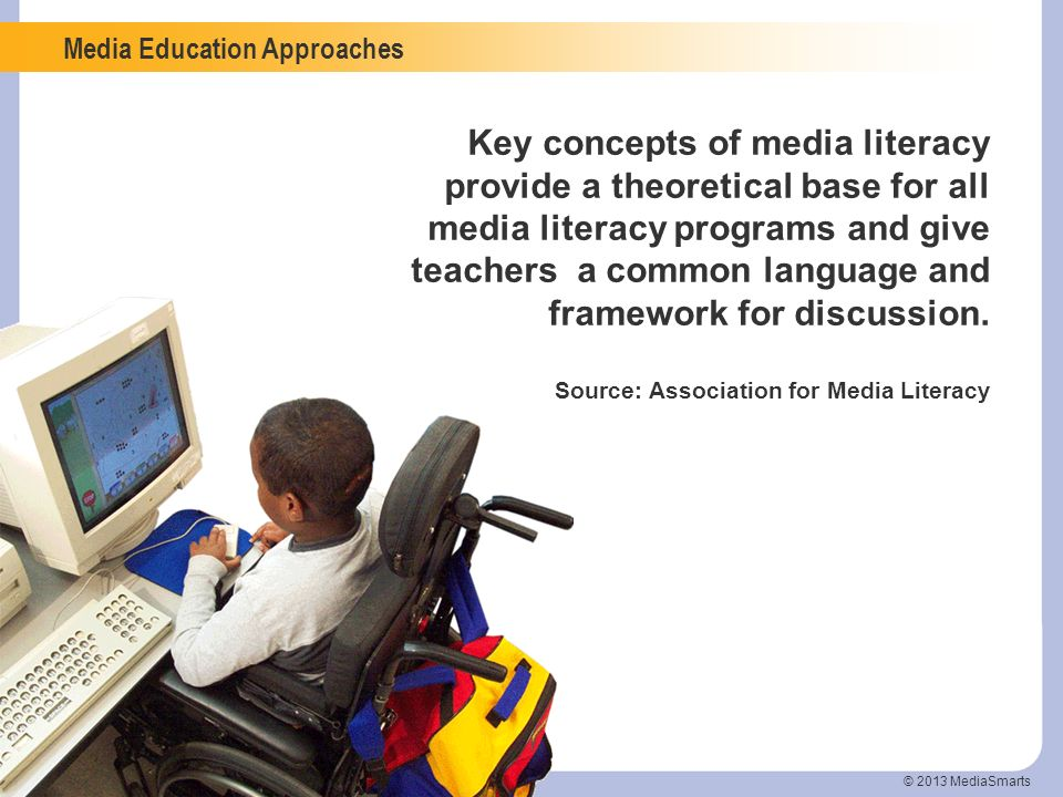 Key concepts of media literacy provide a theoretical base for all media literacy programs and give teachers a common language and framework for discussion.