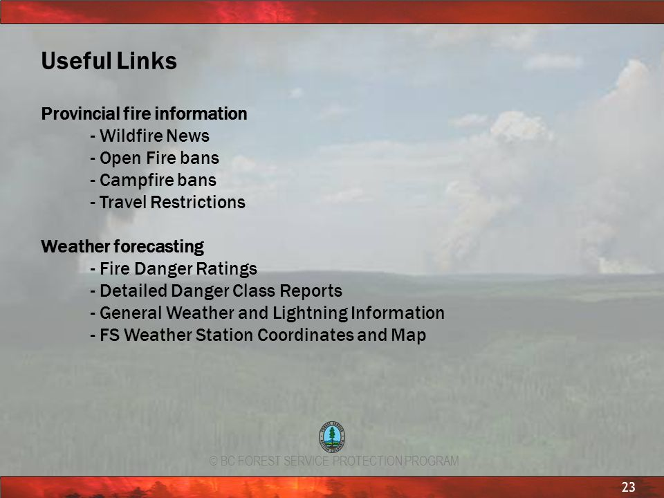 Useful Links Provincial fire information - Wildfire News