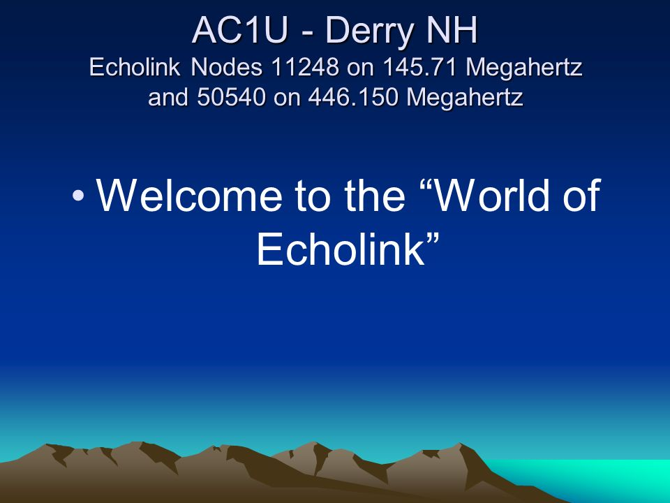 How to Setup and Configure an Echolink Node - ppt download