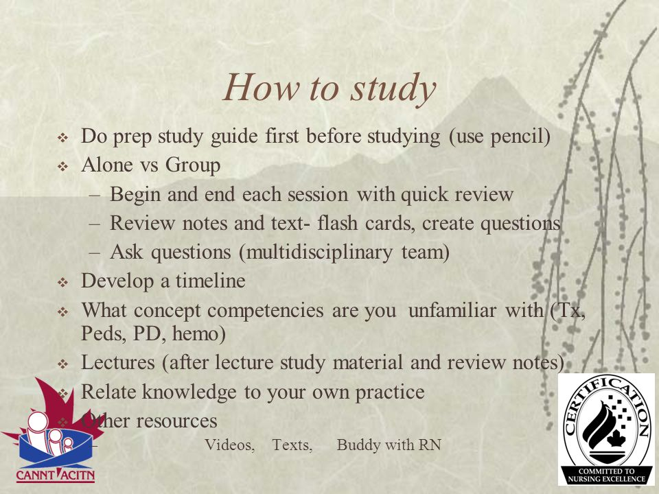 How to study Do prep study guide first before studying (use pencil)