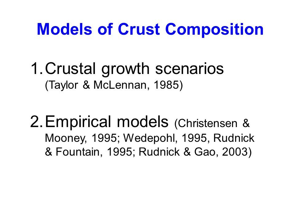 Models of Crust Composition