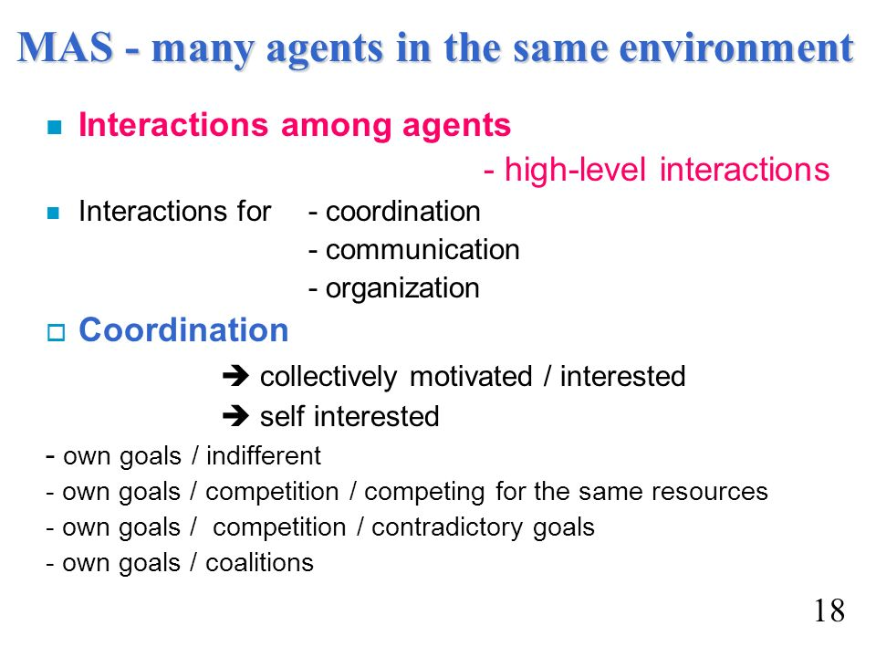 MAS - many agents in the same environment