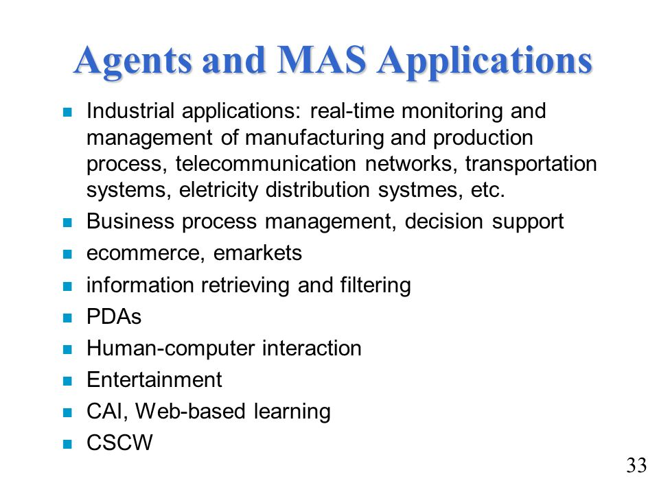 Agents and MAS Applications