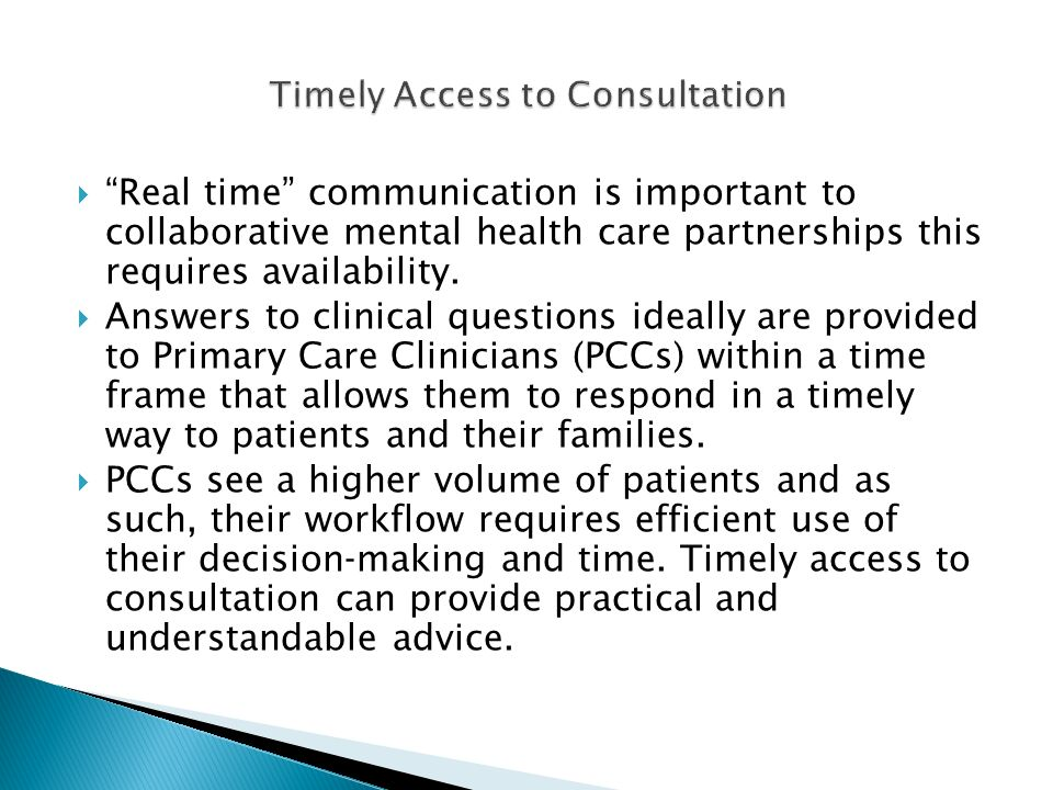 Timely Access to Consultation