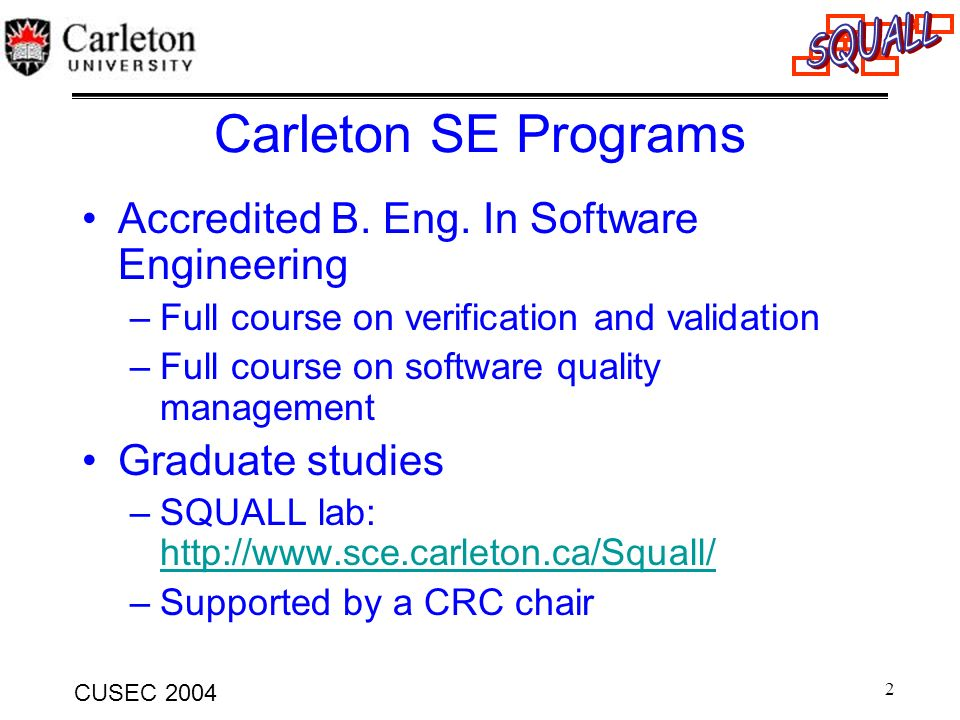Carleton SE Programs Accredited B. Eng. In Software Engineering