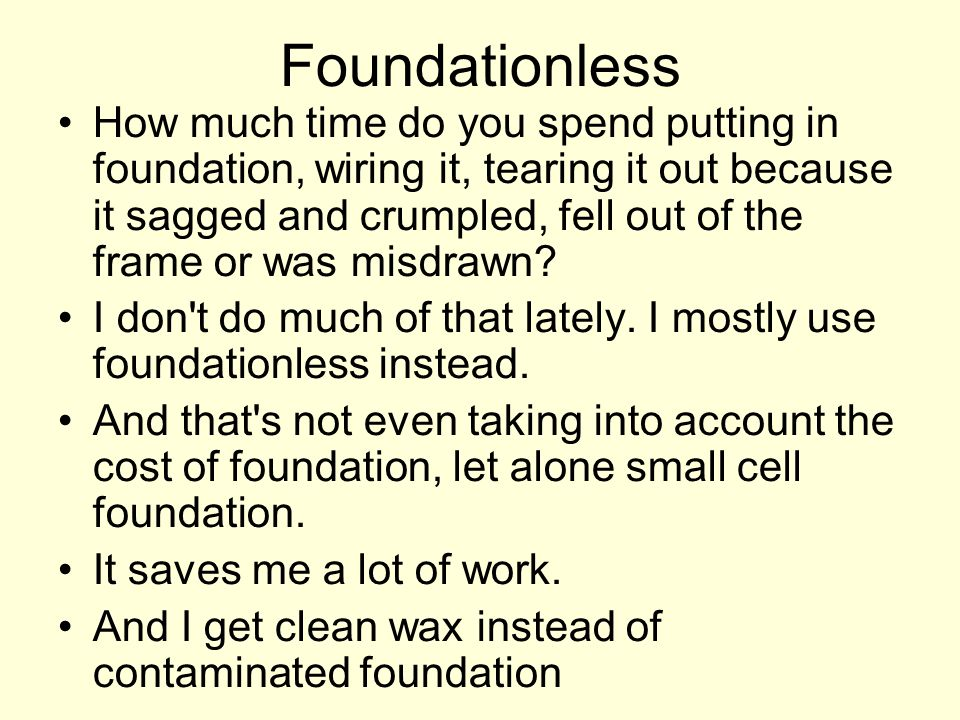 Foundationless