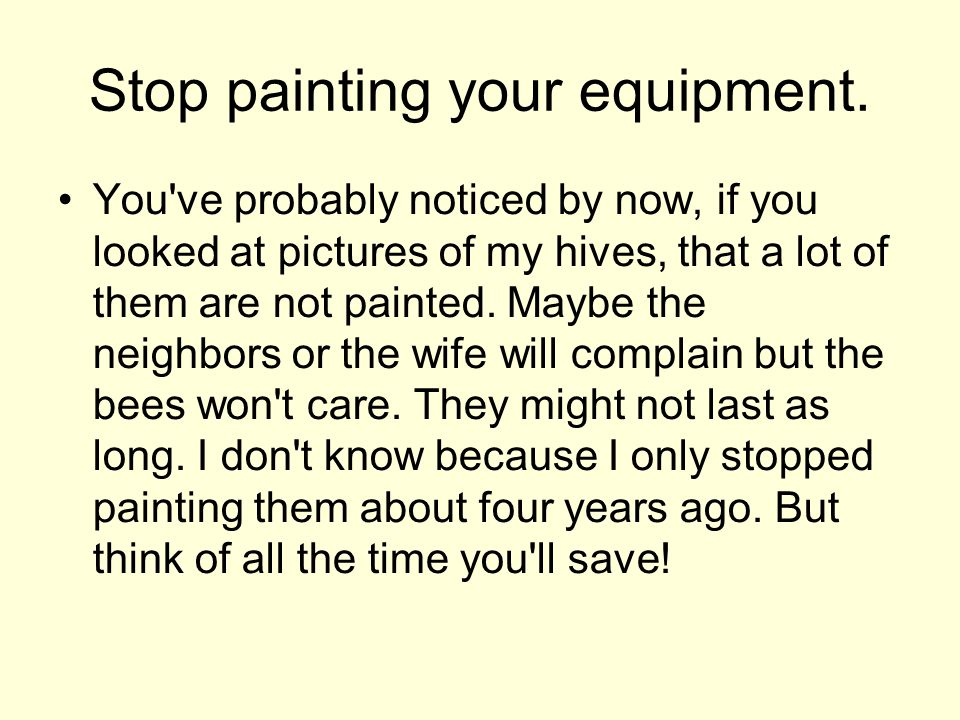 Stop painting your equipment.