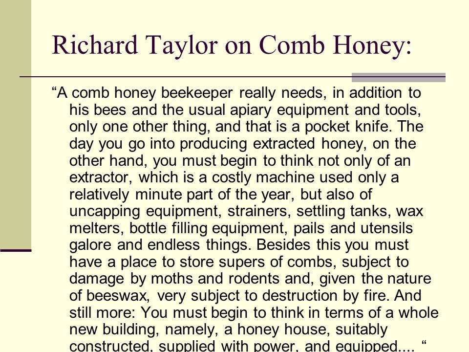 Richard Taylor on Comb Honey: