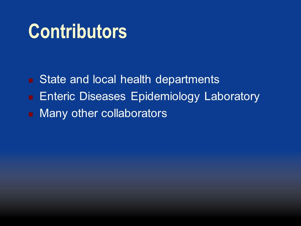 Contributors State and local health departments