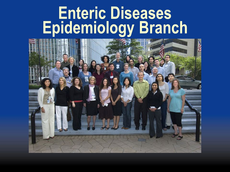 Enteric Diseases Epidemiology Branch