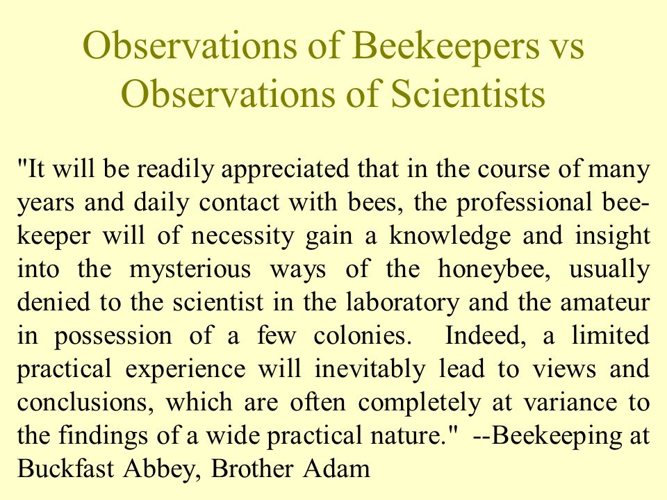 Observations of Beekeepers vs Observations of Scientists