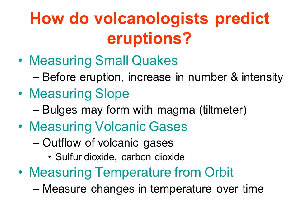 How do volcanologists predict eruptions